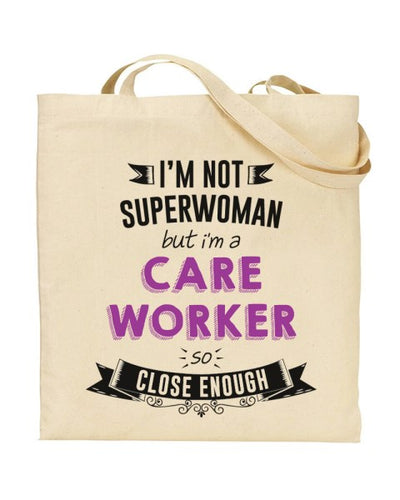 I'm Not Superwoman - CARE WORKER - Canvas Shopper Tote Bag