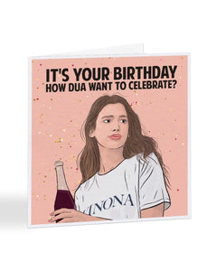 Dua Lipa - It's Your Birthday - Birthday Greetings Card