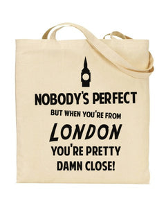 Nobody's Perfect - LONDON - Canvas Shopper Tote Bag