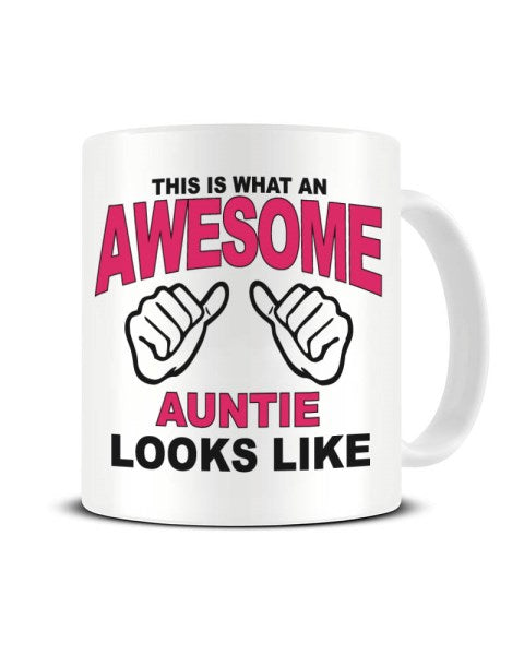 This Is What An Awesome AUNTIE looks Like - Ceramic Mug