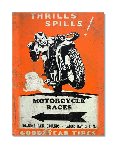 Thrills Spills Motorcycle Races - Automotive Metal Garage Wall Sign