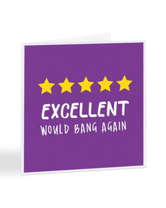 Excellent Would Bang Again 5 Star Review Valentine's Day Greetings Card