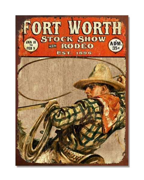 Fort Worth Stock Rodeo Show - Vintage Metal Advertisement Wall Sign