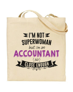 I'm Not Superwoman - ACCOUNTANT - Canvas Shopper Tote Bag