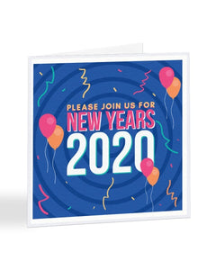 Please Join Us For New Years 2020 - Party Invite - Funny RSVP Greetings Card