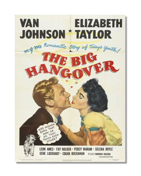 The Big Hangover - Elizabeth Taylor - Vintage Movie Poster Metal Wall Sign