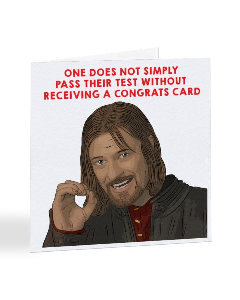 One Does Not Simply Pass Their Test - LOTR - Passed Driving Test Greetings Card
