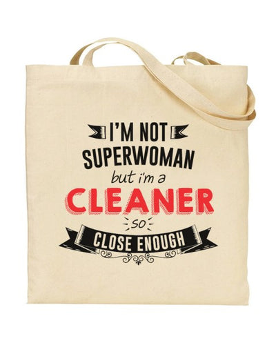 I'm Not Superwoman - CLEANER - Canvas Shopper Tote Bag