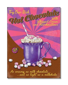 Try Our Rich Hot Chocolate - Vintage Restaurant Wall Sign