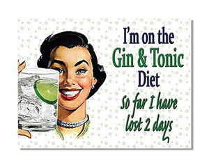 I'm On The Gin And Tonic Diet - Funny Vintage Advert Kitchen Wall Sign