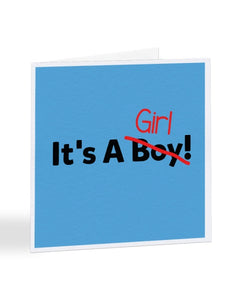 It's A Girl - Wrong Gender Corrected - New Baby Greetings Card