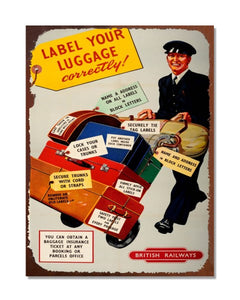 Label Your Luggage Correctly - Vintage Cigarette Advertising Wall Sign