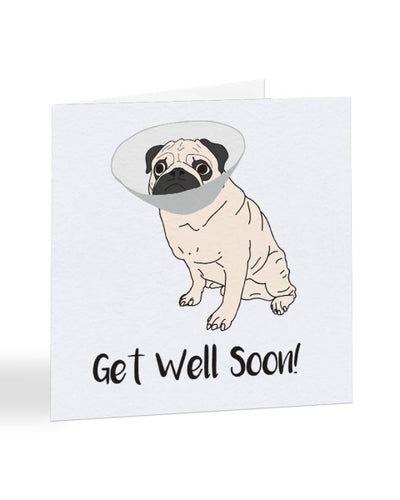 Get Well Soon Pug Dog Greetings Card