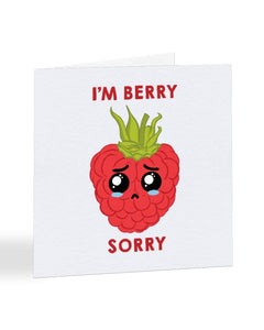 I'm Berry Sorry - Funny Pun - Sorry Greetings