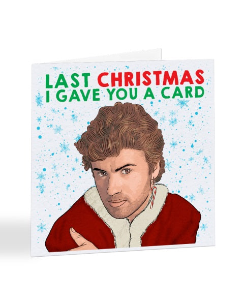 Last Christmas I Gave You A Card - WHAM! - George Michael - Christmas Card