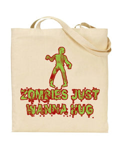 Zombies Just Wanna Hug - Funny Canvas Shopper Tote Bag