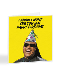 Stevie Wonder - I Know I Won't See You But... Birthday Greetings Card