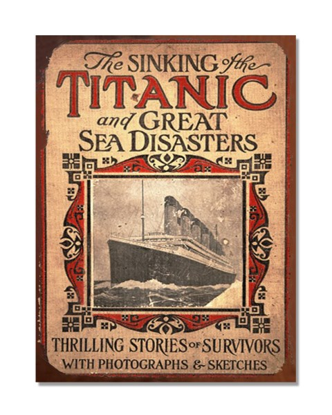 The Sinking Titanic And Great Sea Disasters - Vintage Poster Metal Wall Sign