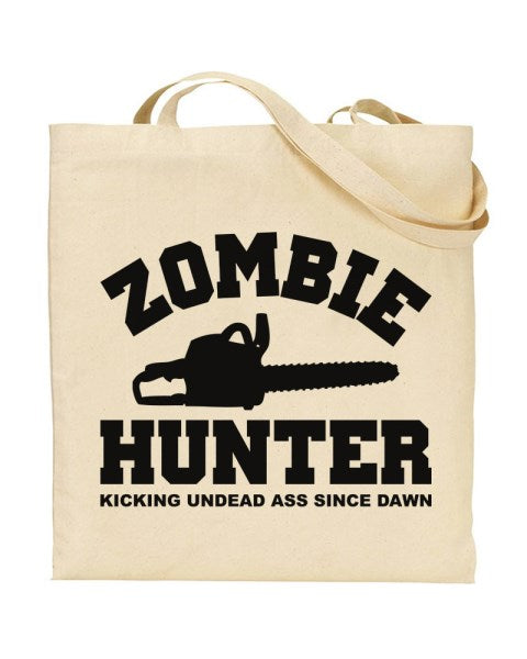 Zombie Hunter Kicking Undead Ass Since Dawn - Canvas Shopper Tote Bag