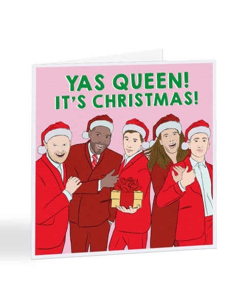 Yas Queen It's Christmas - Queer Eye - Tv Show - Funny Christmas Card