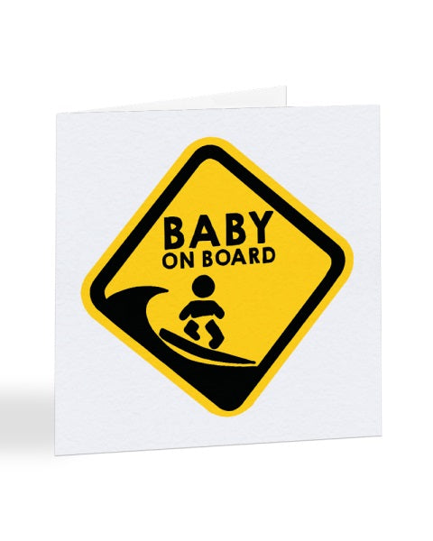 Baby On Board - Pregnancy - New Baby Greetings Card