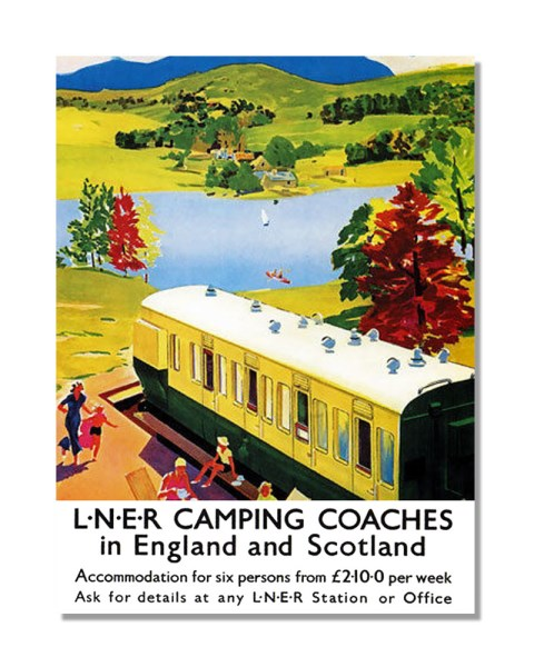 LNER Camping Coaches In England And Scotland - Vintage Railway Metal Wall Sign