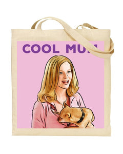 Cool Mum - Mean Girls Movie Inspired Canvas Shopper Tote Bag