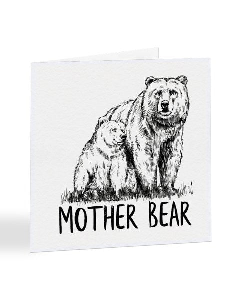 Mother Bear - Bear And Cub - Mother's Day Greetings Card