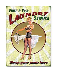 Fluff And Fold Laundry Service - Vintage Household Wall Sign