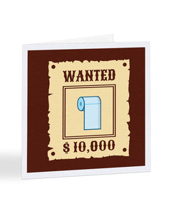 Wanted Poster - Toilet Roll  - Get Well Soon - Greetings Card