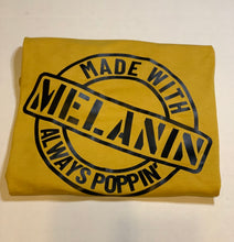 Load image into Gallery viewer, Melanin T-shirt
