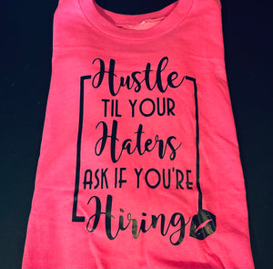 Hustle Until Your Haters Sweatshirt