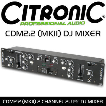 DJ Mixer - Citronic CDM2:2 (MKII) 2 Channel - 19 Inch 2U Product Code: 171.140UK