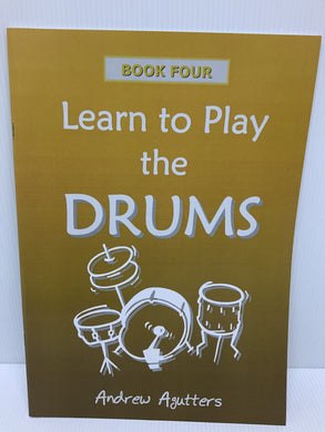 Learn to Play the Drums Book Four - Andrew Agutters