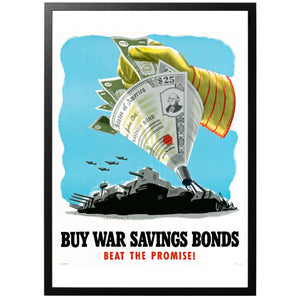 Buy War Savings Bond - Beat The Promise Poster