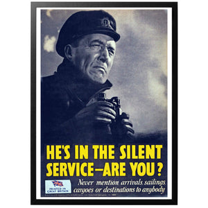 He's In The Silent Service-Are You? Poster