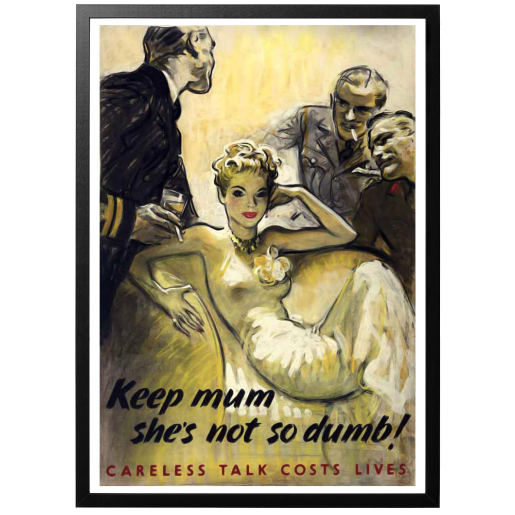 Keep mum she's not so dumb! Poster