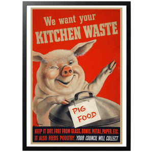 We want your Kitchen Waste Poster
