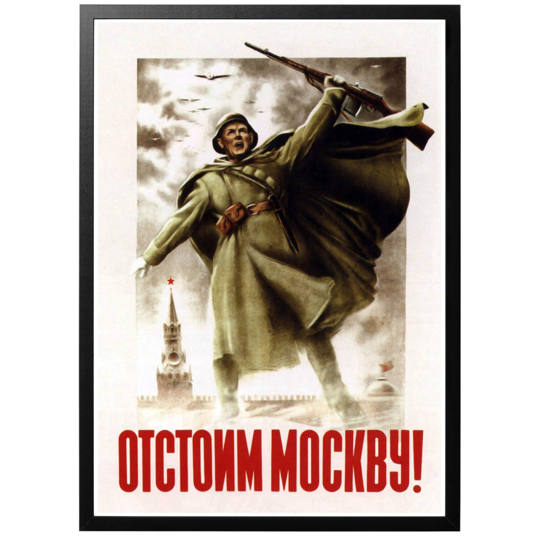 Well Stand Up for Moscow! Poster