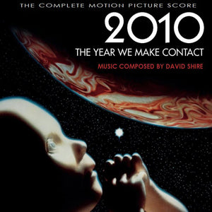 2010 The Year We Make Contact - 2 x CD Expanded Score - Special Edition - David Shire