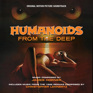 Humanoids From The Deep - Complete - Limited 1000 - James Horner