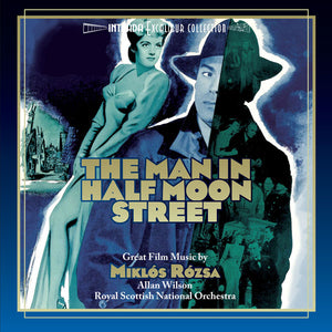 Man In Half Moon Street - Complete Score - Limited Edition - Miklos Rozsa