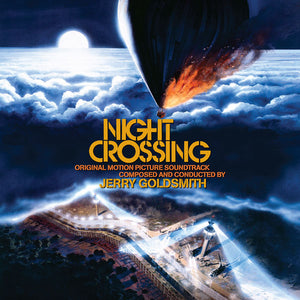 Night Crossing - Expanded Score  - Jerry Goldsmith