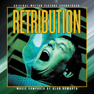 Retribution - Complete Score - Limited 1000 Copies - Alan Howarth