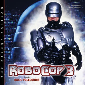 Robocop 3 - Deluxe Complete Edition -Limited 2000 Copies - Basil Poledouris
