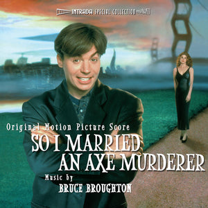 So I Married An Axe Murderer - Complete Score  - Bruce Broughton