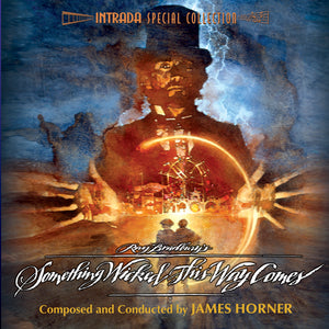 Something Wicked This Way Comes - Expanded Score  - James Horner