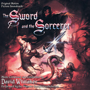 The Sword & The Sorcerer - Expanded Score - Limited 1500 Copies - David Whitaker