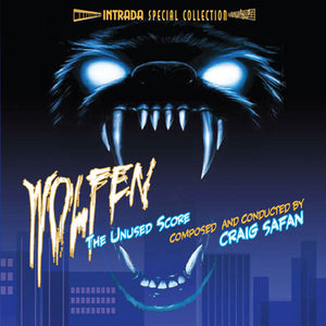 Wolfen - Complete & Rejected Score  - Craig Safan