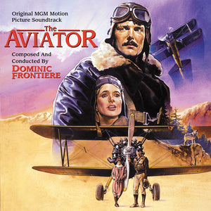 The Aviator - Expanded Score  - Dominic Frontiere
